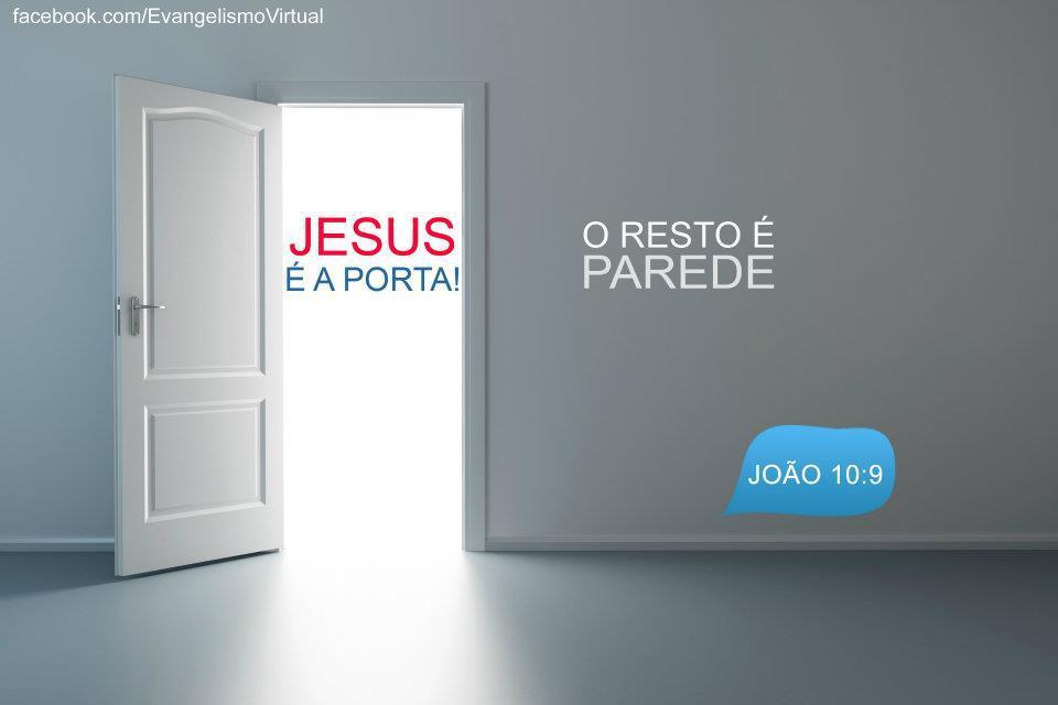 Tirando a b blia da estante jesus a porta tudo mais for Jesus a porta