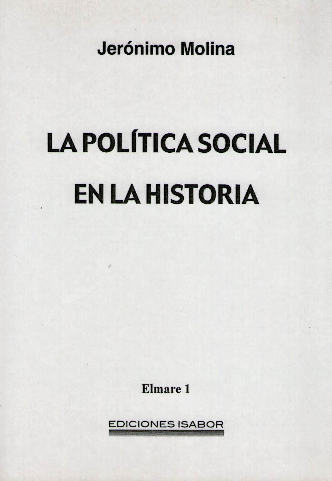 La Política social en la historia 2ª ed.