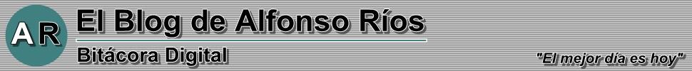 El Blog de Alfonso Ríos