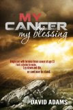 My Cancer My Blessing