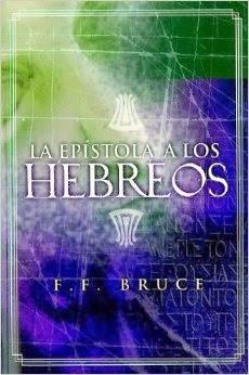 F. F. Bruce-La Epístola a Los Hebreos-