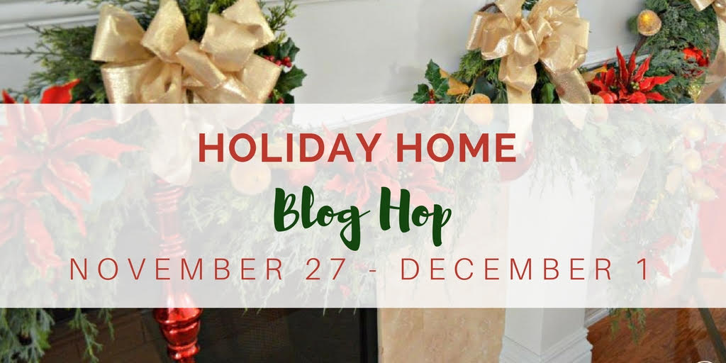 Holiday Home Blog Hop 2017