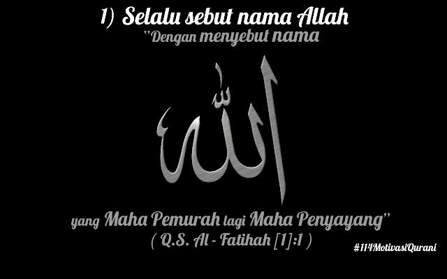 114 Motivasi Qurani #1 Selalu Sebut Nama Allah