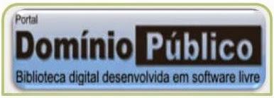 Acesse o Domínio Público - Biblioteca digital desenvolvida em software livre