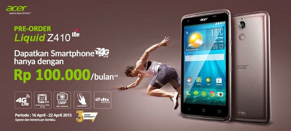 PreOrder Acer Liquid Z410 LTE di Erafone Rp 1.200.000