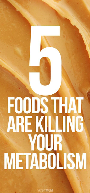 What 5 Foods Are Killing Your Metabolism?