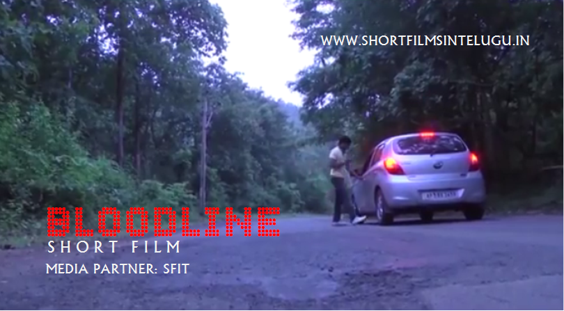 BLOODLINE Telugu Short Film By Gogulapati Chaitanya