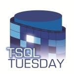 TSQL Tuesday 44