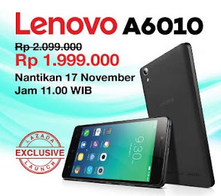 Promo Lenovo A6010 Rp 1.999.000 Flash Sale 17 November 2015