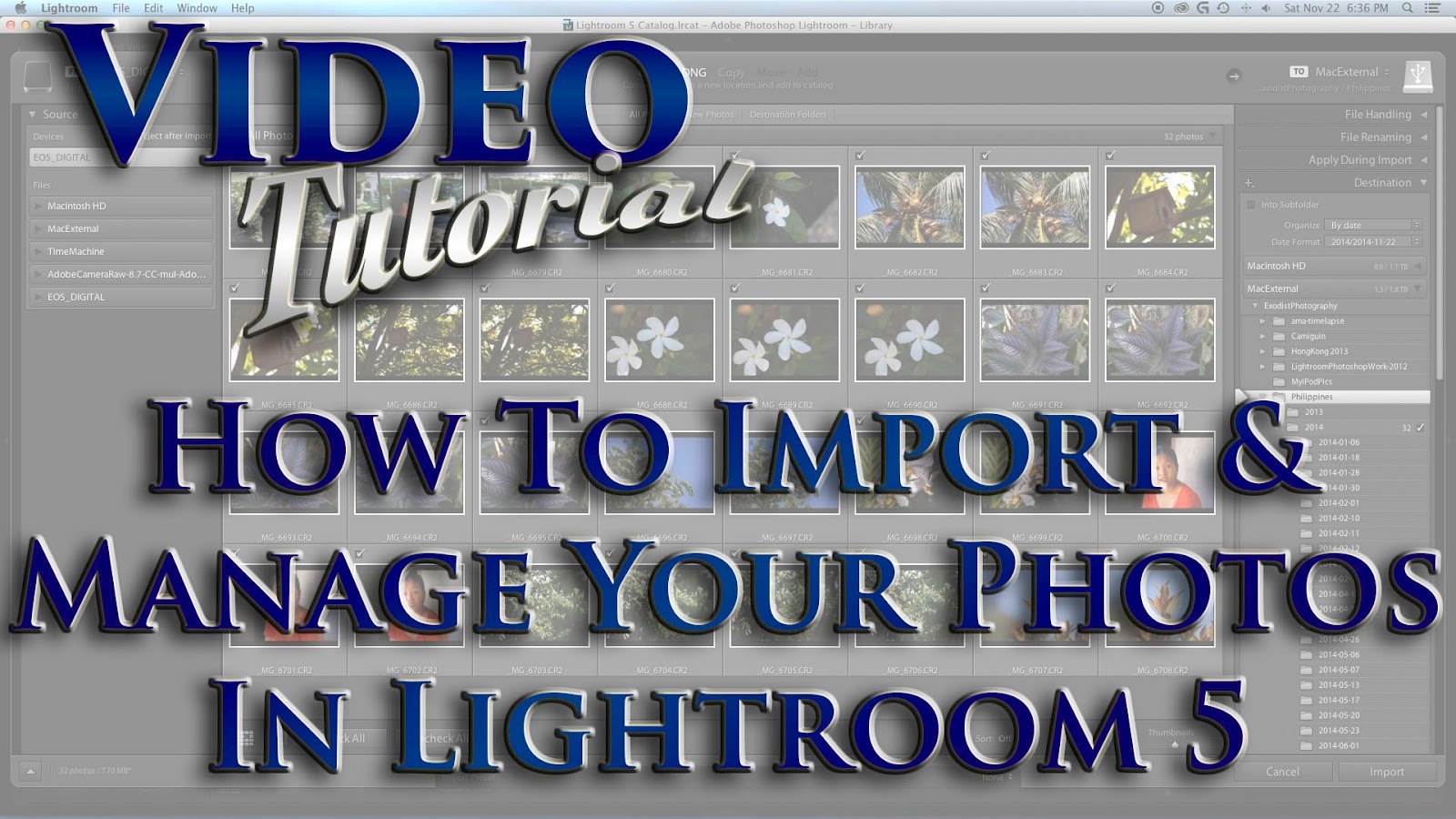Learn How To Import & Manage Your Photos In Lightroom 5