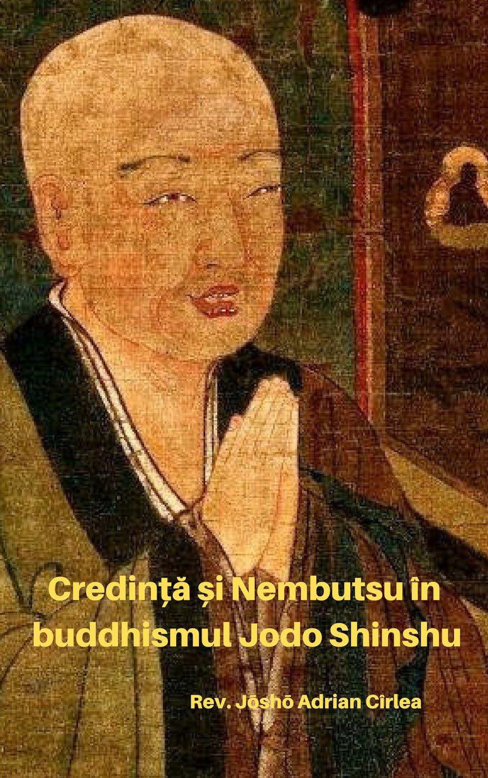 Ediția online a cărții mele - CREDINȚĂ ȘI NEMBUTSU ÎN BUDDHISMUL JODO SHINSHU