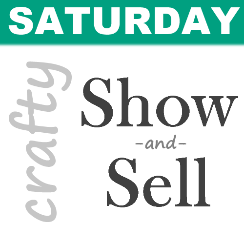 Crafty Saturday Show and Sell: It's part link party, part craft fair and all Etsy crafters are welcome to participate!