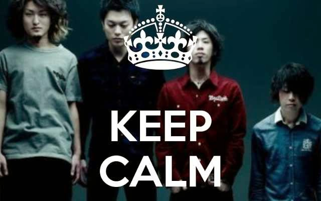 Keep calm and support One Ok Rock