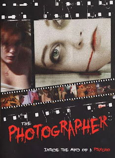 The Photographer: Inside the Mind of a Psycho 2011