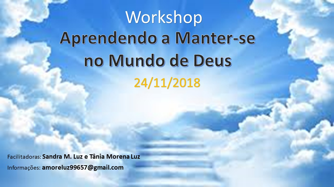 WORKSHOP - APRENDENDO A MANTER-SE NO MUNDO DE DEUS