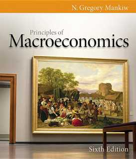 ECONOMICS eBOOK - [PDF] - Principles of Macroeconomics, 6th Ed. By Gregory Mankiw