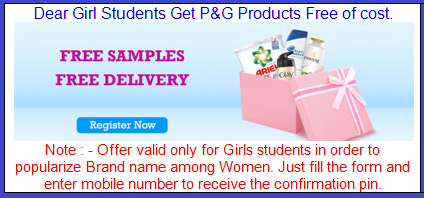 P&G Product for Girl Students Free of Cost