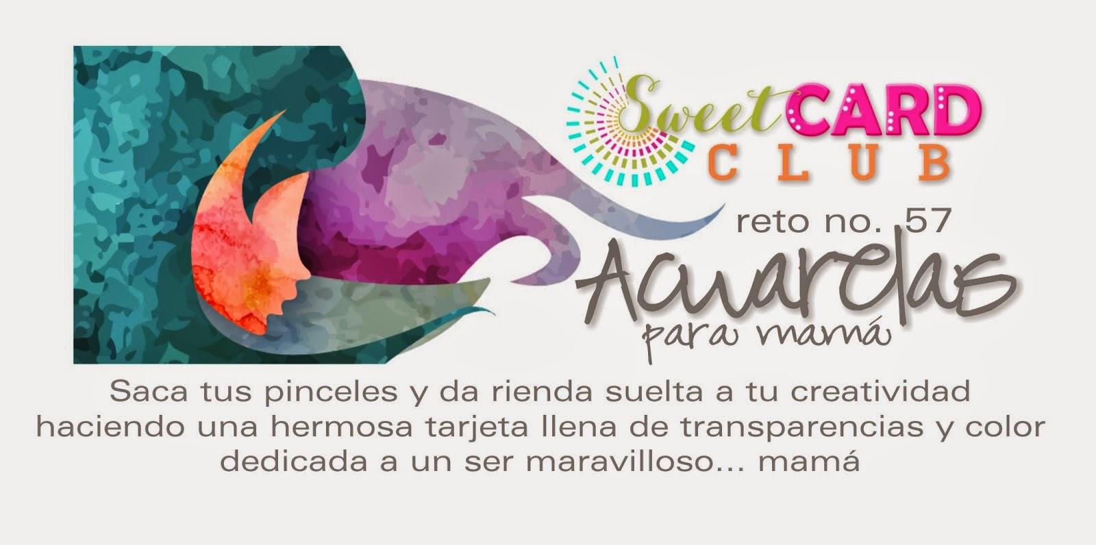 http://sweetcardclub.blogspot.mx/2015/05/reto-57-acuarelas.html