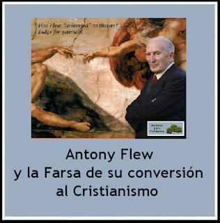 http://ateismoparacristianos.blogspot.com.ar/2015/09/antony-flew-y-la-farsa-de-su-conversion.html