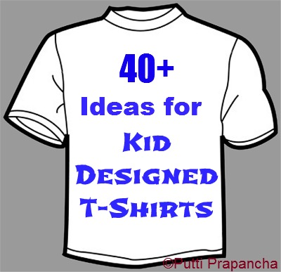 Designs For T Shirts Ideas cute cool t shirt 40 Ideas For Kid Designed T Shirts Puttis World Kids Activities