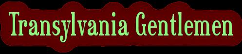 Transylvania Gentlemen