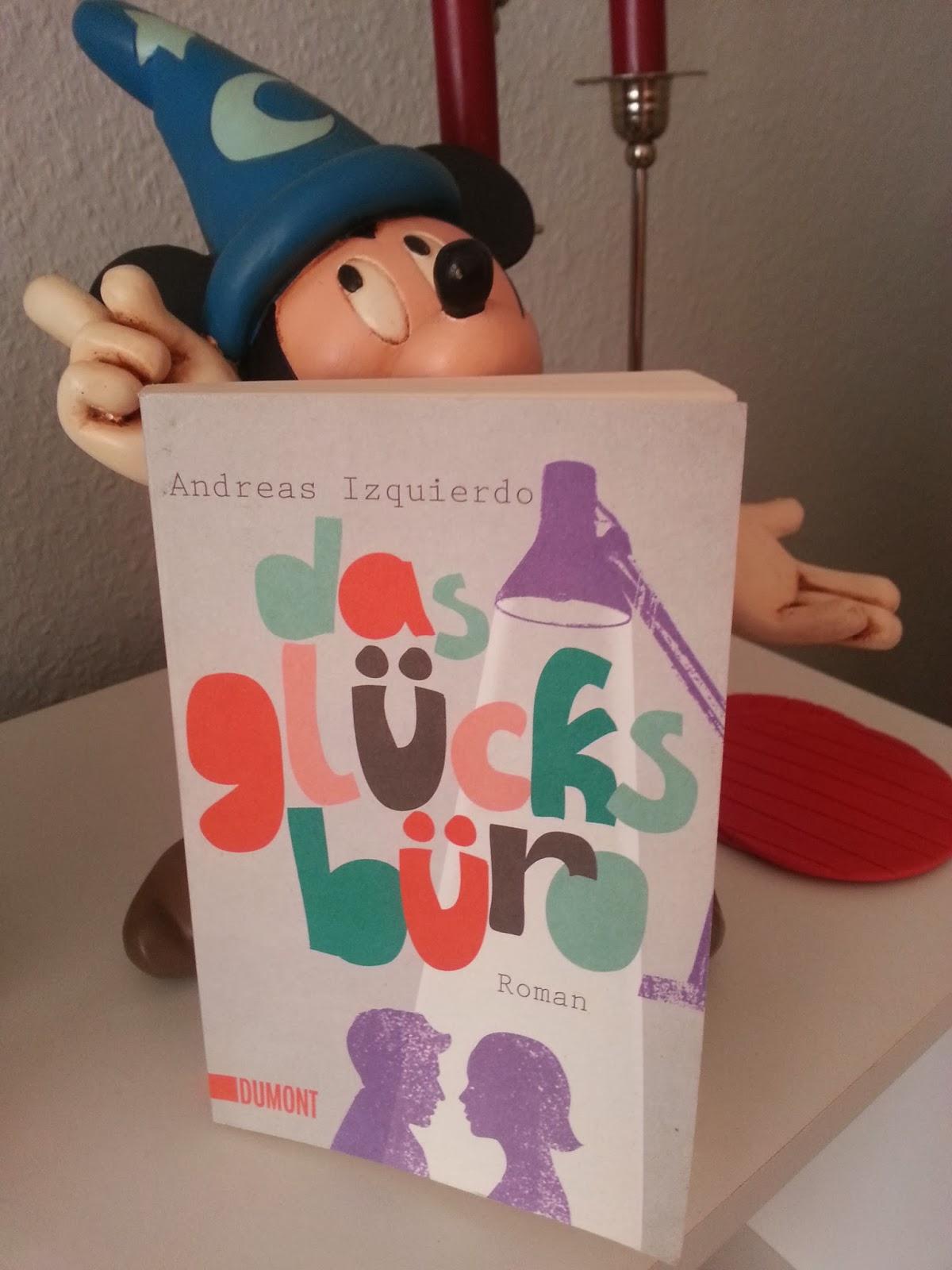 http://claudiasbuchstabenhimmel.blogspot.de/2014/02/das-glucksburo-von-andreas-izquierdo.html