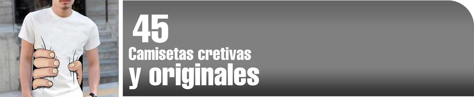 Camisetas creativas y orginales