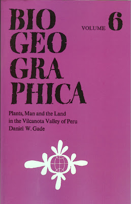 Biogeographica: Plants, Man and the Land in the Vilcanota Valley of Peru Book