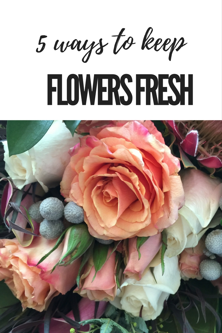 5 Ways To Keep Flowers Fresh With Love Rochelle