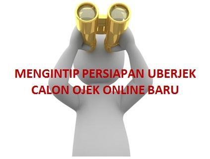 persiapan uberjek, ojek online uberjek