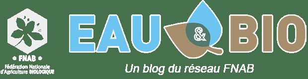 Eau et bio, le blog de la FNAB