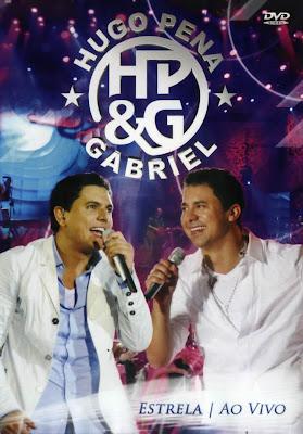 Hugo Pena e Gabriel - Estrela Ao Vivo - DVDRip