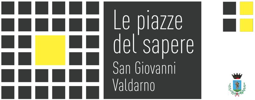 Le Piazze del Sapere - San Giovanni Valdarno