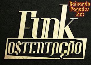 O Melhor do Funk Ostentação Atualizado,baixar músicas grátis,baixar cd completo,baixaki músicas grátis,baixar cd do funk ostentação,funk ostentação,ouvir músicas,ouvir funk ostentação,funk ostentação músicas,os melhores funks,baixar cd completo de funk ostentação,baixar funk ostentação grátis,baixar funk ostentação,baixar funk ostentação atual