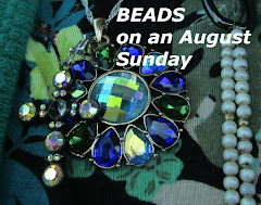 Beads in August