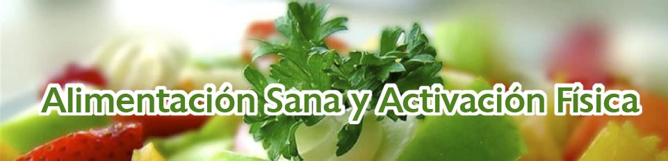 Alimentación Sana y Activación Física