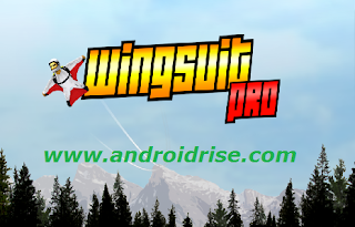 Wingsuit Pro Android game Download,unlock 30 custom wingsuits