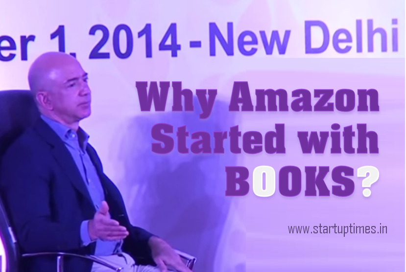 WHY AMAZON.COM STARTED WITH BOOKS?