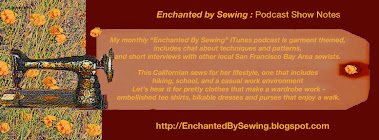 Enchanted by Sewing,  The Podcast