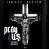 "Audio:  Apollo Ali ft Dave East ""Pray For Us"""