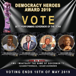 DEMOCRACY HEROES AWARDS: Governor Wike, El rufai, Ben Ayade, Aminu Masari In Tight Race For 2019 Governor Of The Year Award