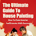 The Ultimate Guide To House Painting - Free Kindle Non-Fiction