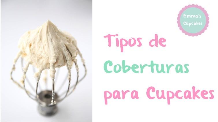 Emma\'s Cupcakes: Tipos de Cobertura o Frostings para tus Cupcakes