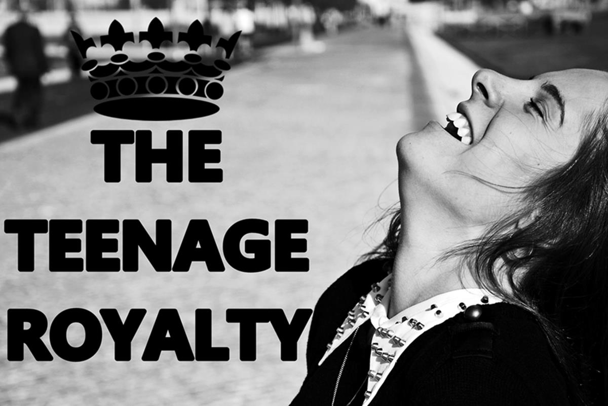 The Teenage Royalty
