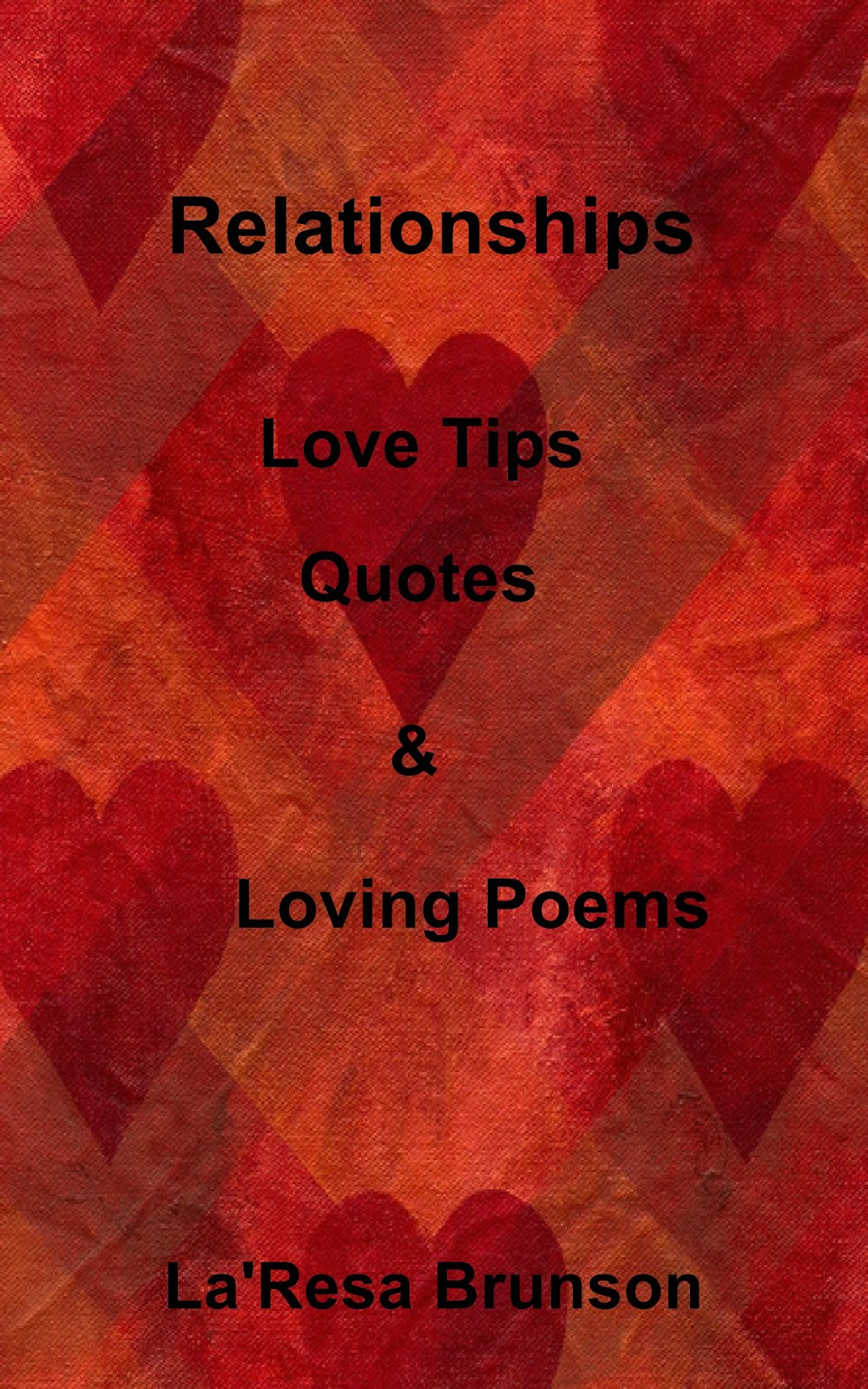 Relationships: Love Tips, Quotes & Loving Poems