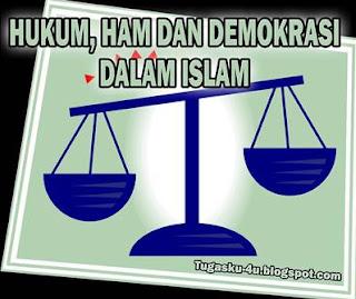 Makalah Hukum, HAM dan Demokrasi dalam Islam