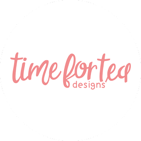 Shop Time For Tea Designs