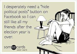 "Facebook needs a ""hide political posts"" button, 2012 Presidential Election, Romney, Obama, Democratic, Republican"