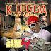 "K Digga - ""Street Nigga Shit"" (Feat. Gucci Mane)"