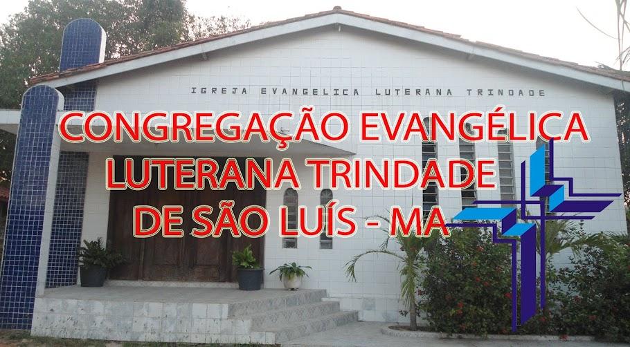 Paróquia Evangélica Luterana 'Trindade Paz' - São Luís, MA